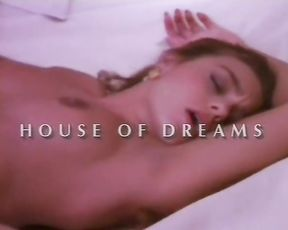 House of Dreams - Classic Art Porn - Andrew Blake (1990)