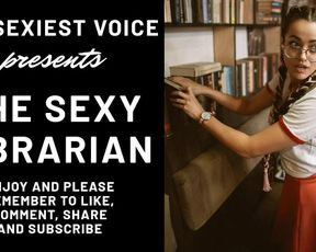 The Luxurious Librarian - Softcore Audio Roleplay with Binaural Music, some Predominance and Some Sloppy Chat - Erotica, Erotic Romance Novel