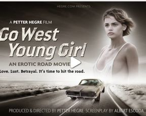 Erotic Movie - Go West Young Girl