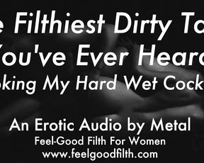 Stroking My Spunk-Adorned Shaft & Talking Dirty (Softcore Audio for Ladies)